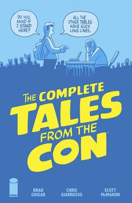 The Complete Tales From the Con (Paperback)