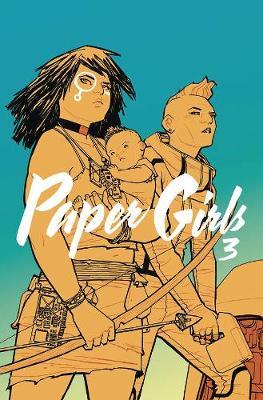 Paper Girls Volume 3 (Paperback)