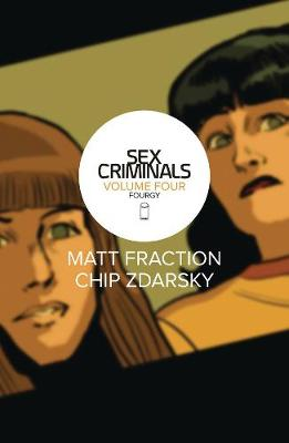 Sex Criminals Volume 4: Fourgy! (Paperback)