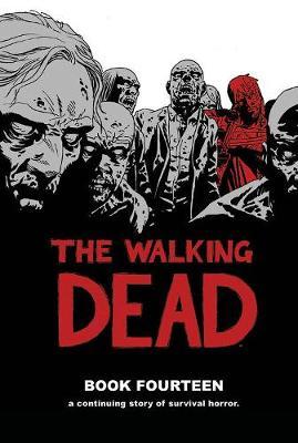 The Walking Dead Book 14 (Hardback)