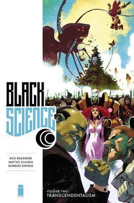 Black Science Premiere Hardcover Volume 2: Transcendentalism (Hardback)