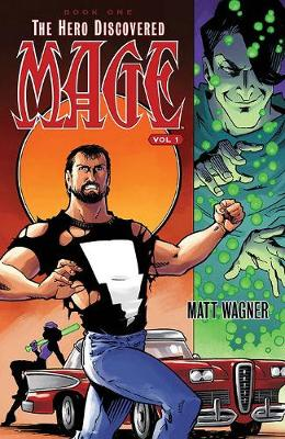 Mage Volume 1: The Hero Discovered Book One (Part 1) (Paperback)
