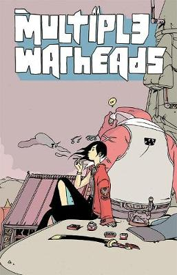 Multiple Warheads Volume 2: Ghost Town (Paperback)