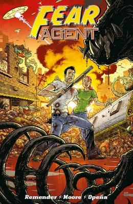 Fear Agent: Final Edition Volume 2 (Paperback)