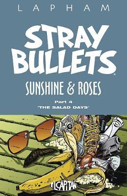 Stray Bullets: Sunshine and Roses Volume 4 (Paperback)