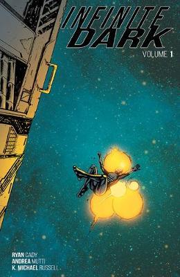 Infinite Dark Volume 1 (Paperback)