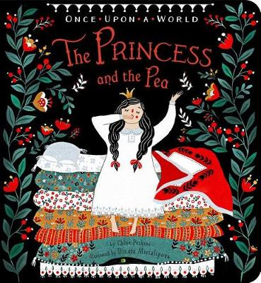 The Princess and the Pea - Once Upon a World (Board book)