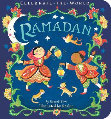 Ramadan - Celebrate the World (Board book)