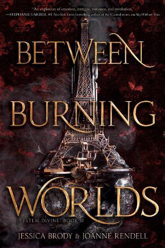 Between Burning Worlds - System Divine 2 (Paperback)