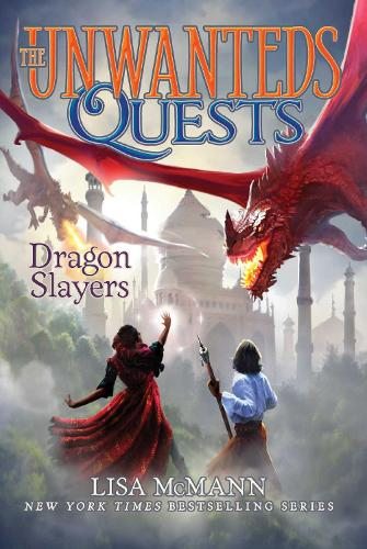 Dragon Slayers - The Unwanteds Quests 6 (Paperback)