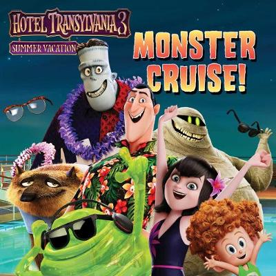 Monster Cruise! - Hotel Transylvania 3: Summer Vacation (Paperback)