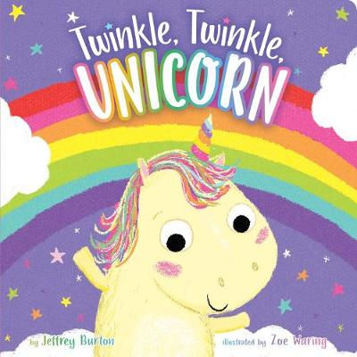 Twinkle, Twinkle, Unicorn - Twinkle, Twinkle (Board book)