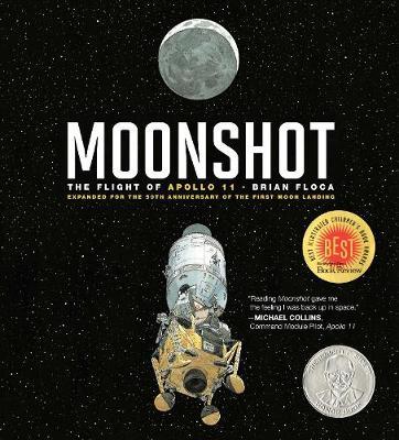 Moonshot: The Flight of Apollo 11 (Hardback)