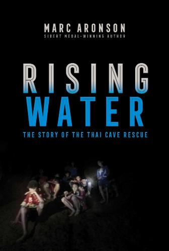 Rising Water: The Story of the Thai Cave Rescue (Paperback)