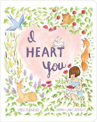I Heart You - Classic Board Books (Board book)