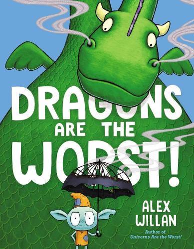 Dragons Are the Worst! (Hardback)