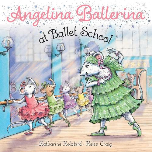 Angelina Ballerina at Ballet School - Angelina Ballerina (Paperback)