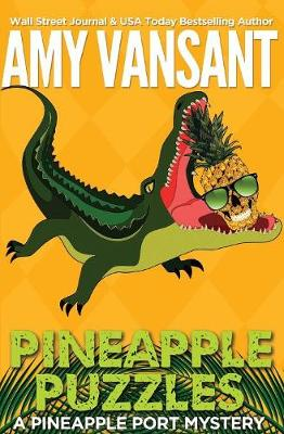 Pineapple Puzzles - Pineapple Port Mystery 3 (Paperback)