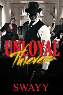 Unloyal Thieves (Paperback)