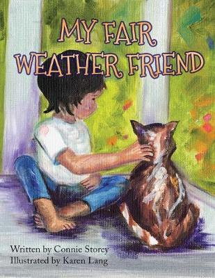 My Fair Weather Friend (Paperback)