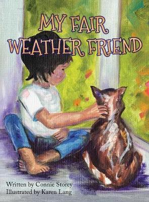 My Fair Weather Friend (Hardback)