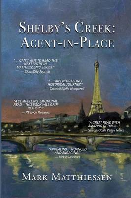 Shelby's Creek: Agent-In-Place - Shelby's Creek 2 (Paperback)