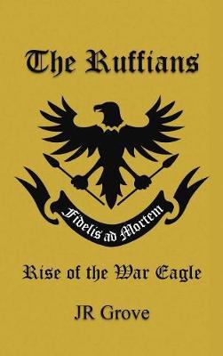 The Ruffians (Hardback)