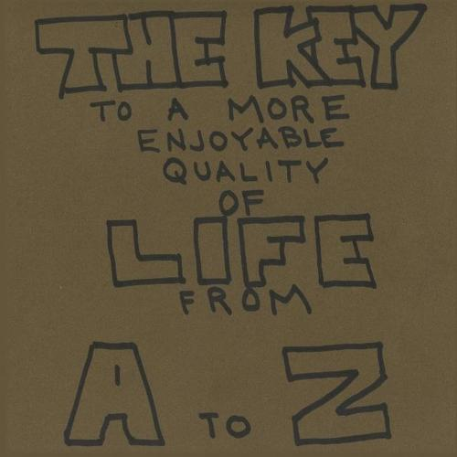 The Key to a More Enjoyable Quality of Life from A-Z (Paperback)