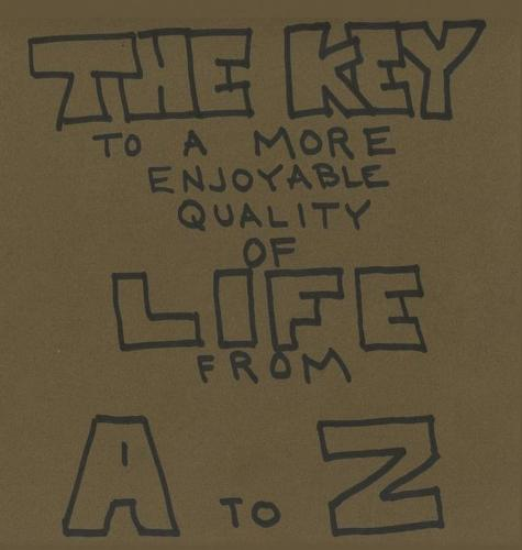 The Key to a More Enjoyable Quality of Life from A-Z (Hardback)