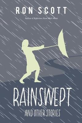 Rainswept and Other Stories (Paperback)