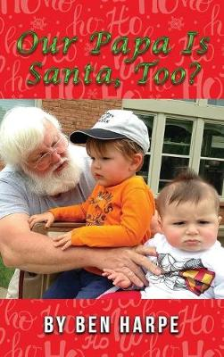 Our Papa Is Santa, Too? (Hardback)