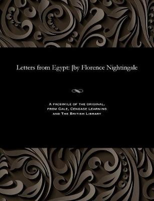 Letters from Egypt: [by Florence Nightingale (Paperback)