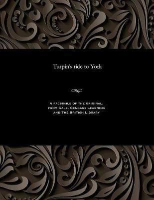 Turpin's Ride to York (Paperback)