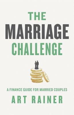 The Marriage Challenge: A Finance Guide for Married Couples (Paperback)