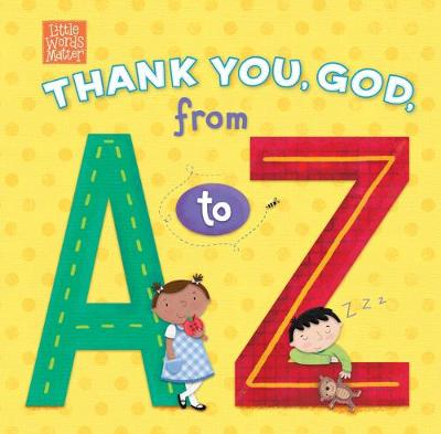 Thank You, God, from A to Z (Board book)