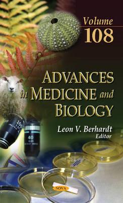 Advances in Medicine & Biology: Volume 108 (Hardback)