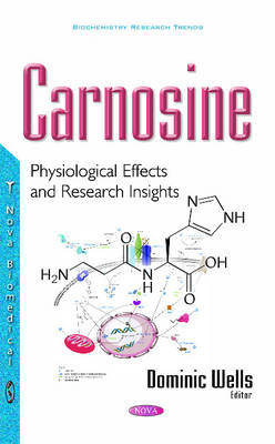 Carnosine: Physiological Effects & Research Insights (Hardback)