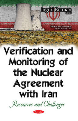 Verification & Monitoring of the Nuclear Agreement with Iran: Resources & Challenges (Paperback)