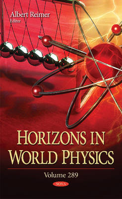 Horizons in World Physics: Volume 289 (Hardback)
