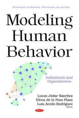 Modeling Human Behavior: Individuals & Organizations (Hardback)