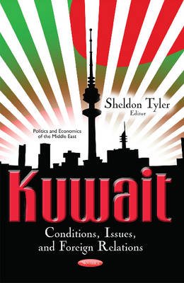 Kuwait: Conditions, Issues & Foreign Relations (Paperback)