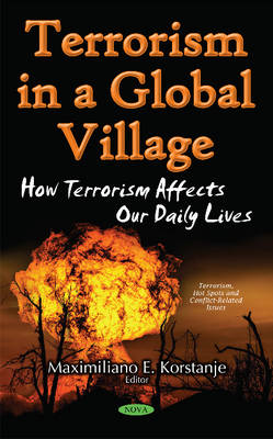 Terrorism in a Global Village: How Terrorism Affects Our Daily Lives (Hardback)