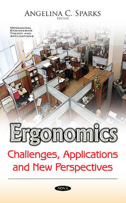 Ergonomics: Challenges, Applications & New Perspectives (Paperback)