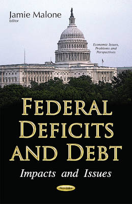 Federal Deficits & Debt: Impacts & Issues (Paperback)