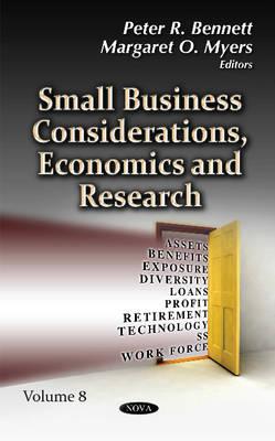 Small Business Considerations, Economics & Research: Volume 8 (Hardback)