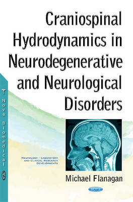 Craniospinal Hydrodynamics in Neurodegenerative & Neurological Disorders (Hardback)