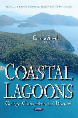 Coastal Lagoons: Geology, Characteristics & Diversity (Paperback)