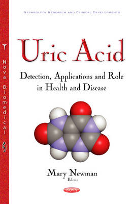 Uric Acid: Detection, Applications & Role in Health & Disease (Paperback)