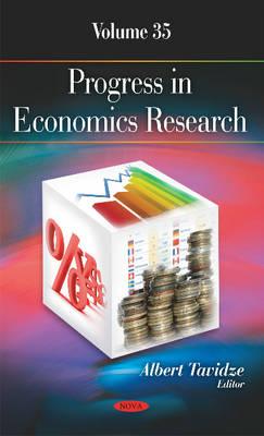 Progress in Economics Research: Volume 35 (Hardback)