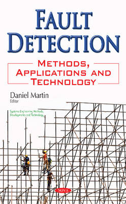 Fault Detection: Methods, Applications & Technology (Paperback)